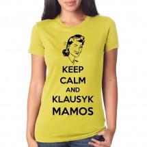 Marškinėliai Klausyk mamos